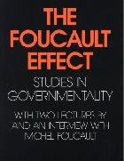 THE FOUCAULT EFFECT: STUDIES IN GOVERNMENTALITY