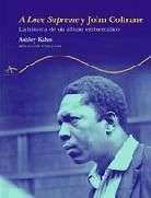 A LOVE SUPREME Y JOHN COLTRANE: