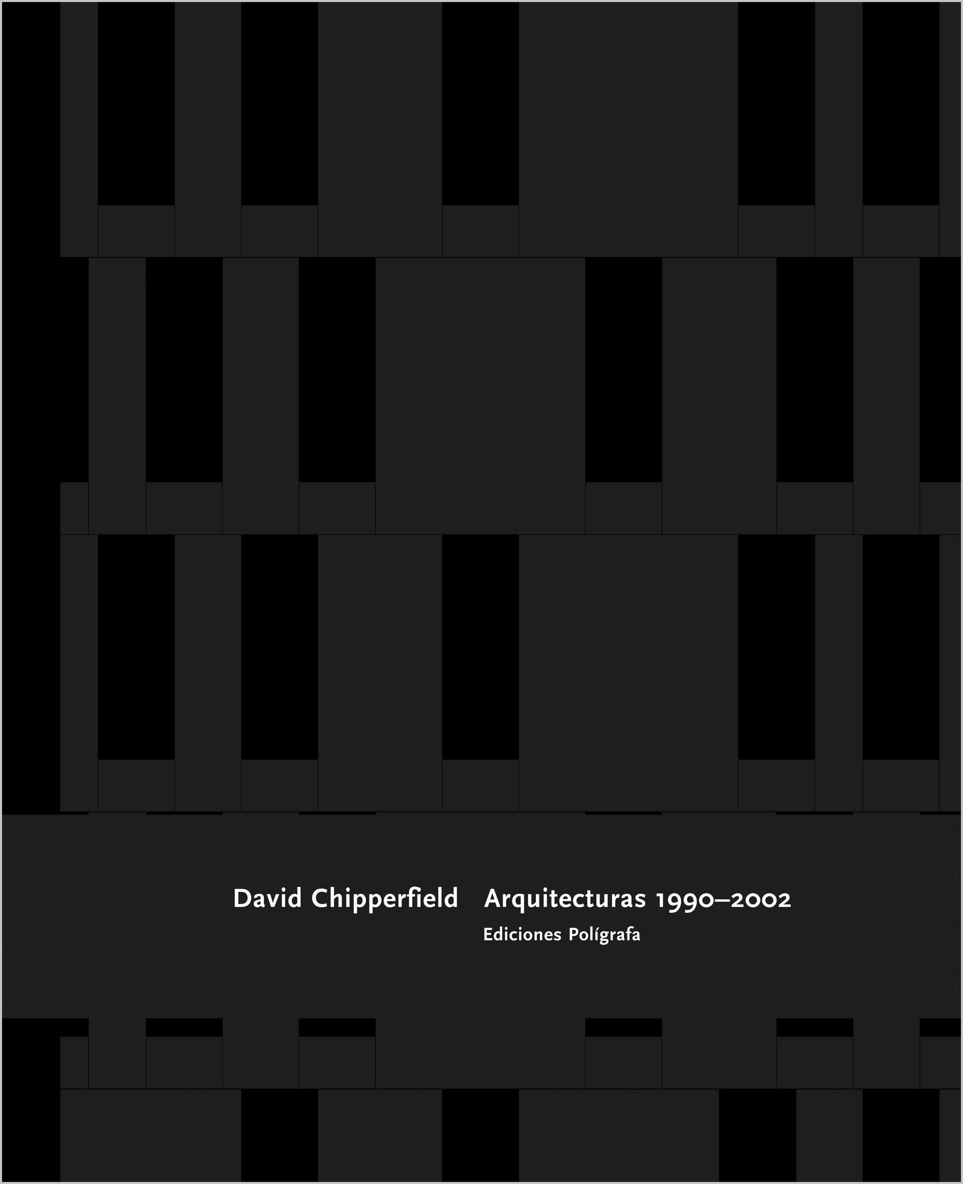 DAVID CHIPPERFIELD. OBRA ARQUITECTÓNICA 1990-2002